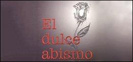 Portada del libro El dulce abismo dedicado a los Cinco Héroes Cubanos
