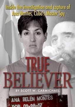 Ana Belén Montes, en la portada del libro «True Believer».